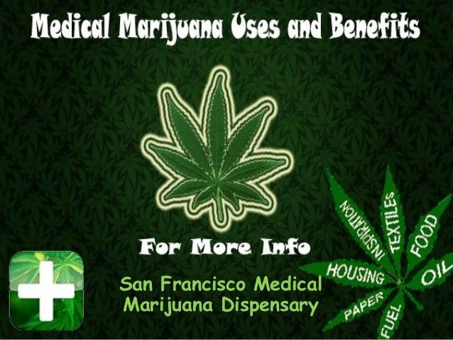 San Francisco MedicalMarijuana Dispensary