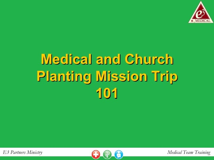Medical and Church Planting Mission Trip 101