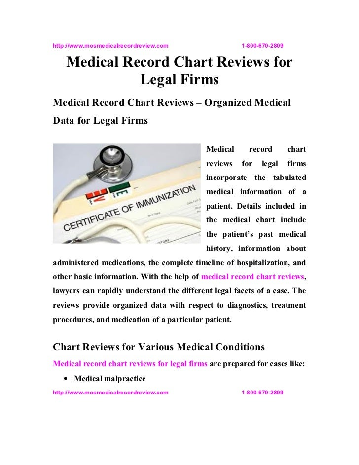 http://www.mosmedicalrecordreview.com                 1-800-670-2809    Medical Record Chart Reviews for              Lega...