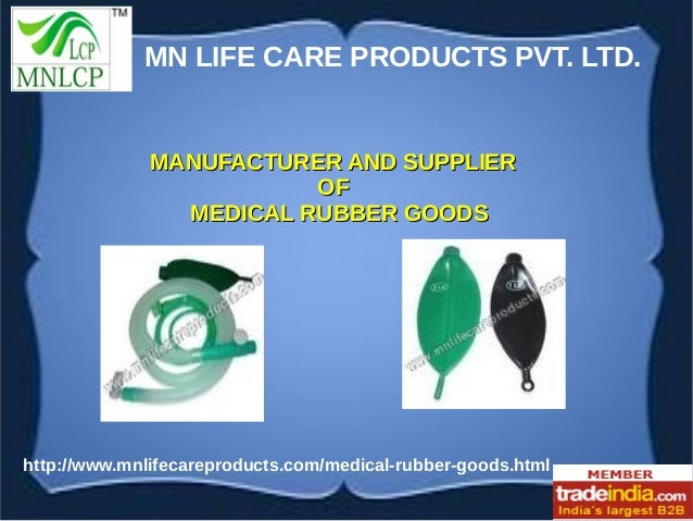Medical Rubber Goods Exporter,Manufacturer,Kolkata