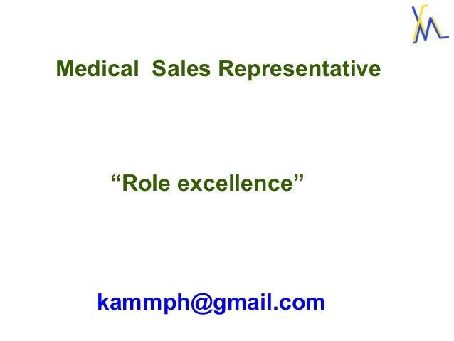 medical sales representative  role excellence  pharma