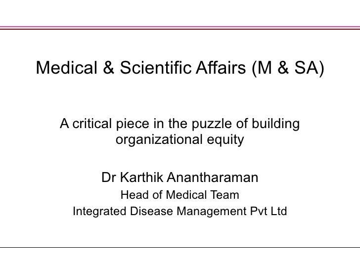 Medical & Scientific Affairs (M & SA)