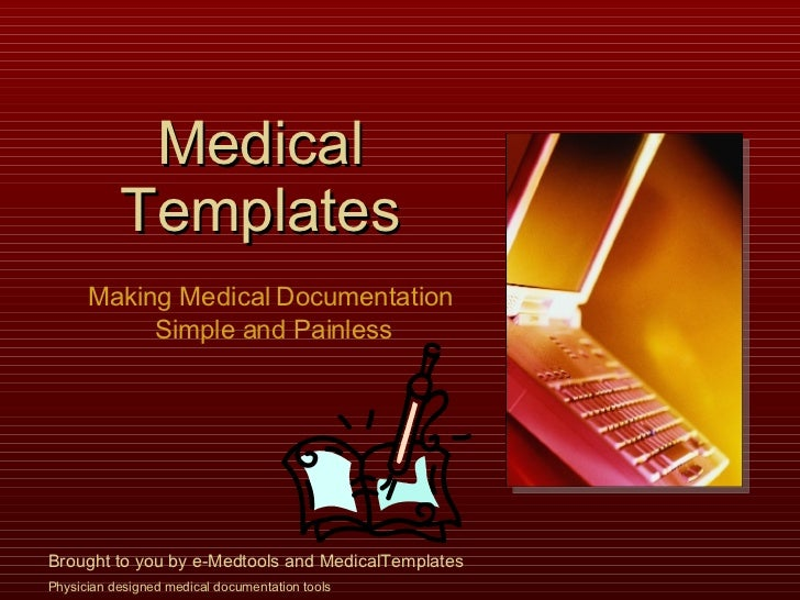 Medical Templates  Making Medical Documentation Simple And Painless