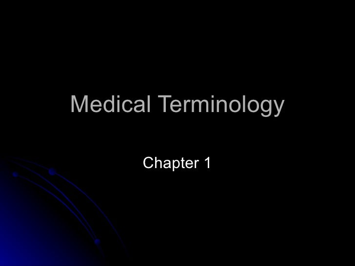 Medical Terminology Chapter 1