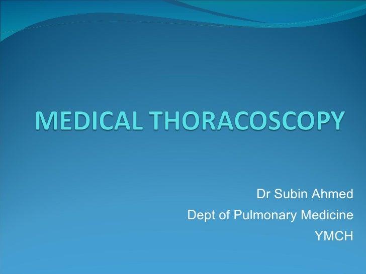 Dr Subin Ahmed Dept of Pulmonary Medicine YMCH
