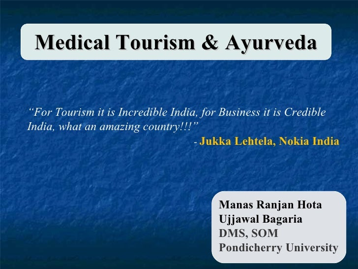 Medical Tourism in India, Ayurveda