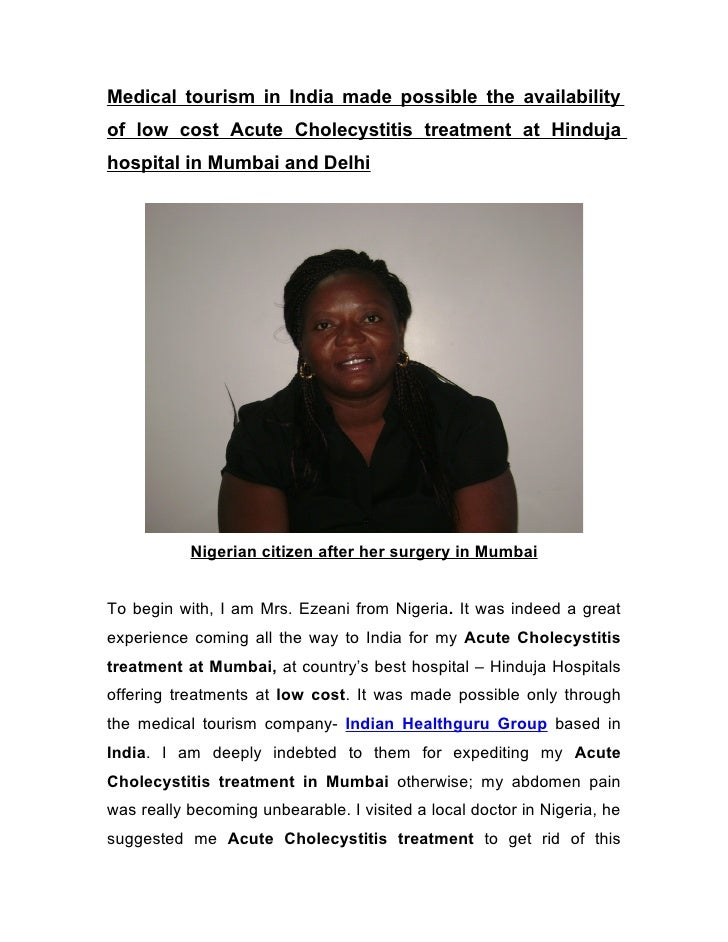 Medical tourism in India made possible the availability of low cost Acute Cholecystitis treatment at Hinduja hospital in M...