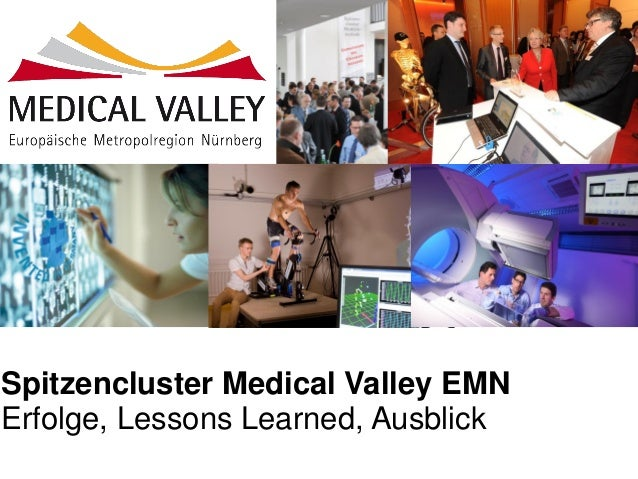 Spitzencluster Medical Valley EMN Erfolge, Lessons Learned, Ausblick