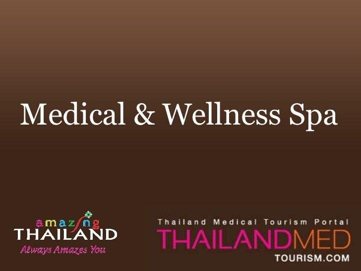 Medical & Wellness Spa