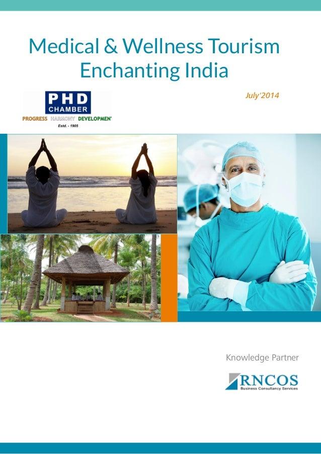Knowledge Partner July'2014 Medical & Wellness Tourism Enchanting India