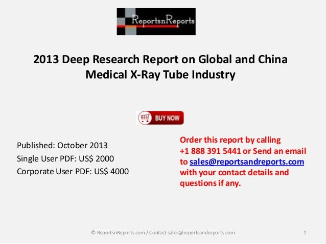 2013 Deep Research Report on Global and China Medical X-Ray Tube Industry Published: October 2013 Single User PDF: US$ 200...