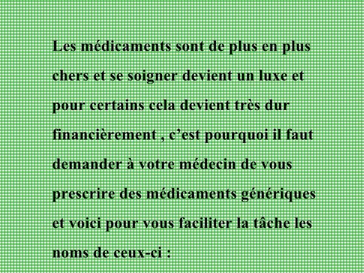 Les médicaments sont de plus en plus  chers et se soigner devient un luxe et pour certains cela devient très dur financièr...