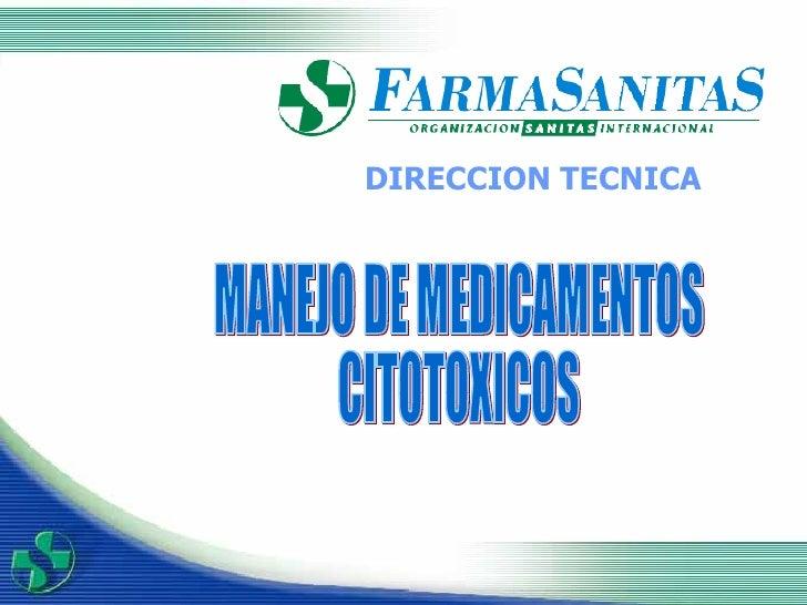 DIRECCION TECNICA MANEJO DE MEDICAMENTOS CITOTOXICOS