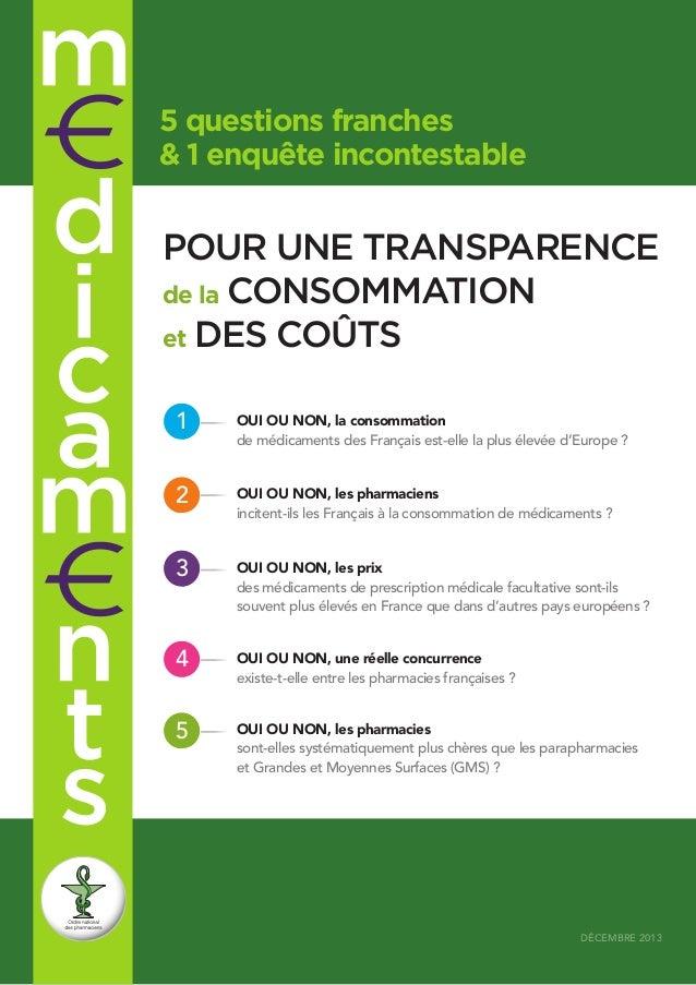 5 questions franches & 1 enquête incontestable  POUR UNE TRANSPARENCE de la CONSOMMATION et DES COÛTS 1  oui ou non, la co...