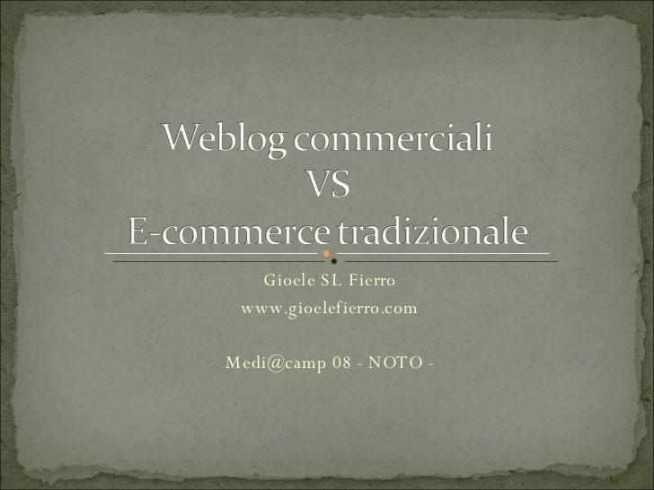 Gioele SL Fierro www.gioelefierro.com Medi@camp 08 - NOTO -