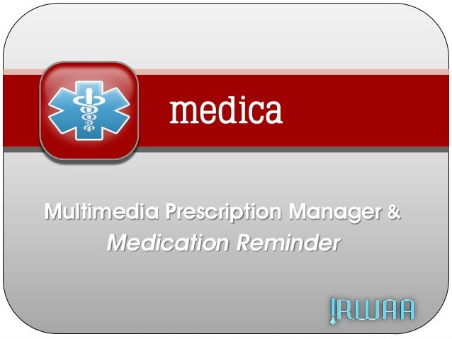 medica Multimedia Prescription Manager & Medication Reminder