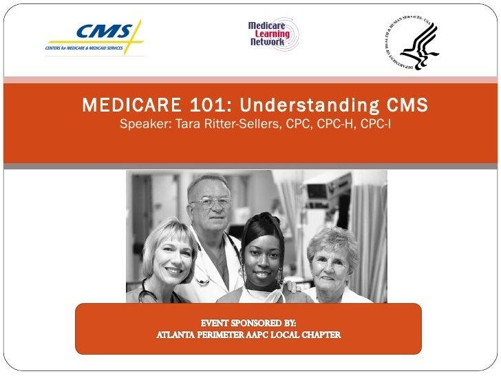 Medicare 101 understanding medicare final