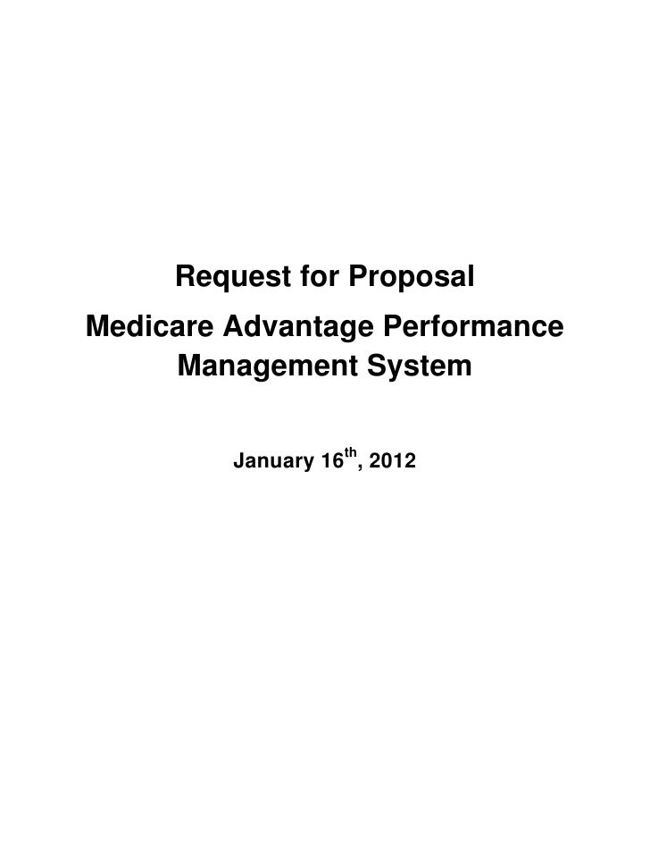 Request for ProposalMedicare Advantage Performance     Management System         January 16th, 2012