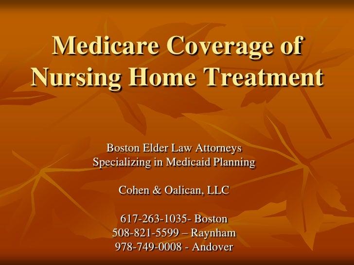 Medicare coverage of nursing home treatment