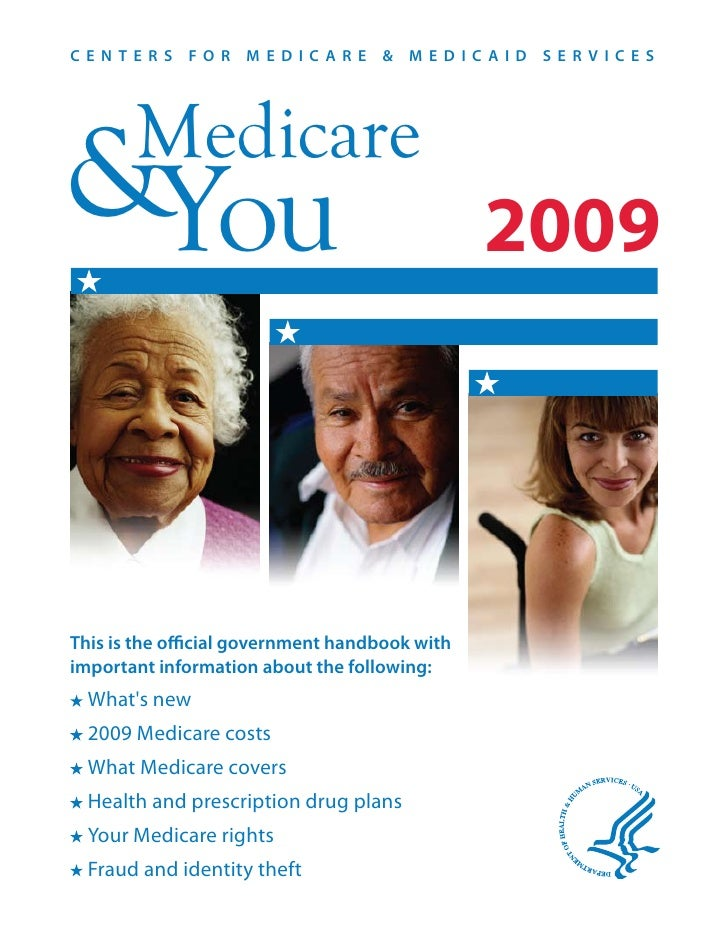 CENTERS FOR MEDICARE & MEDICAID SERVICES            Medicare &You                                            2009    This ...