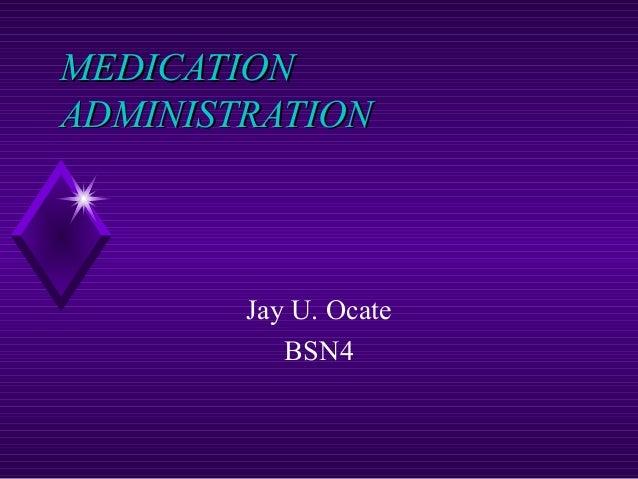 Medicationadm 090902011114-phpapp02