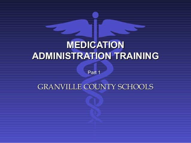 Medication Administration In Schools Powerpoint Training