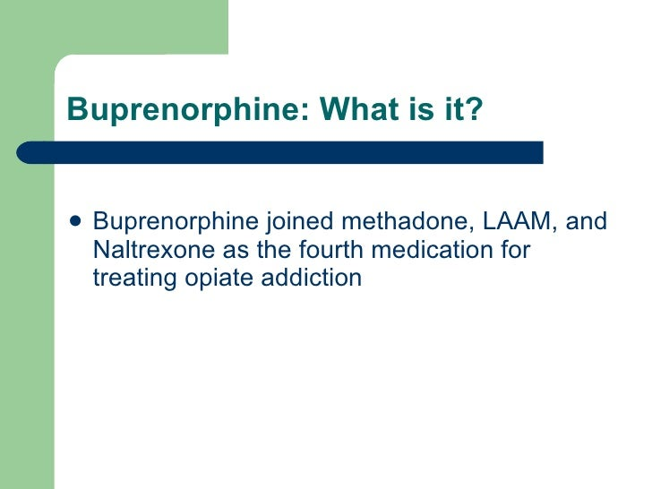 naltrexone and buprenorphine combination in the treatment of opioid dependence