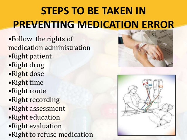 medication error a preventable event Preventable adverse events occur due to error or failure to apply an accepted standard for prevention any preventable event that may cause or lead to inappropriate medication use or patient harm while the medication is in the control of the healthcare professional, patient, or consumer.