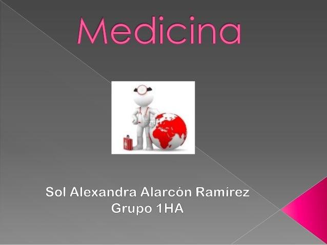 Medicina•Medicīna en latín                                 •Prevenir•Ciencia que permite                               •Al...