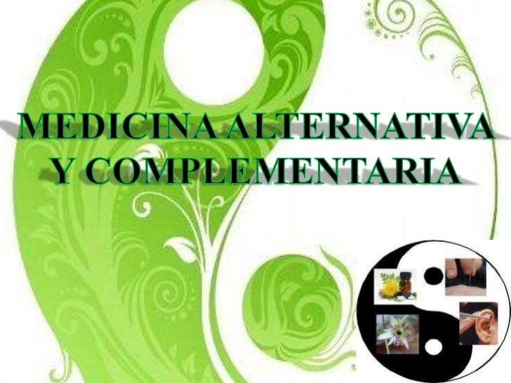 Medicina alternativa ejemplos