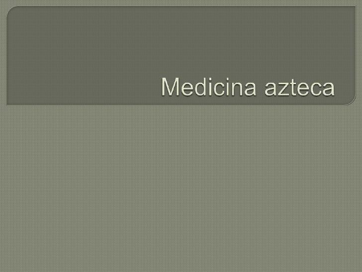 Medicina azteca<br />