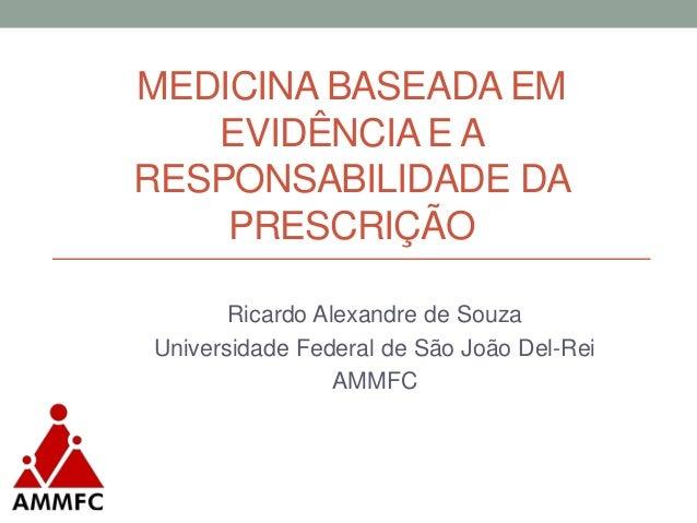 Medicina baseada em evidências   cmmfc