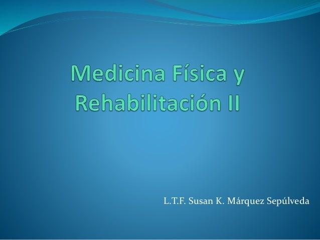 L.T.F. Susan K. Márquez Sepúlveda