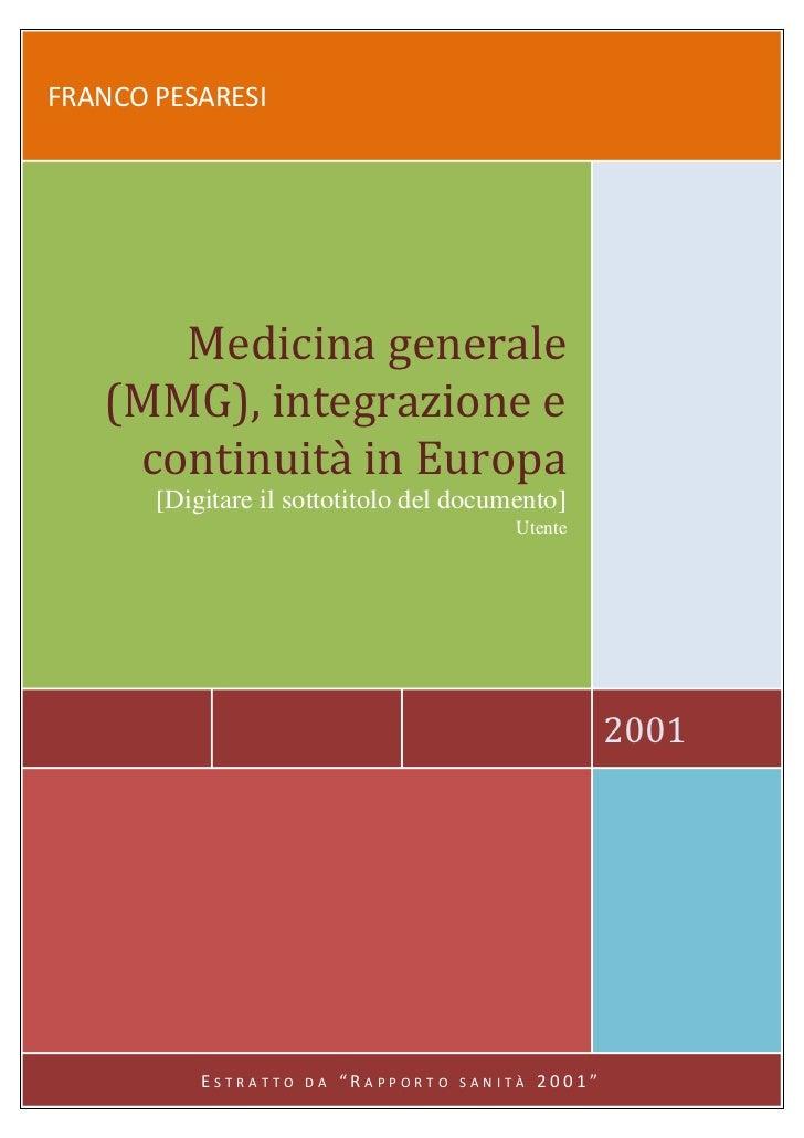 Medicina generale (MMG) integrazione e continuità in Europa