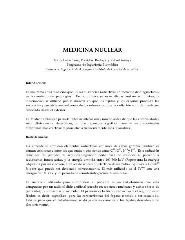 MEDICINA NUCLEARMaria Luisa Toro, David A. Bedoya y Rafael AmayaPrograma de Ingeniería BiomédicaEscuela de Ingeniería de A...