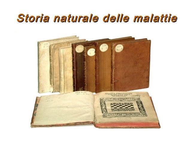 Storia naturale delle malattieStoria naturale delle malattie