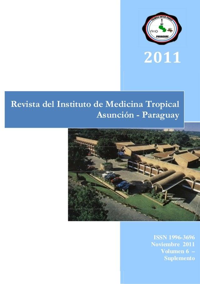 2011Revista del Instituto de Medicina Tropical                       Asunción - Paraguay                                  ...