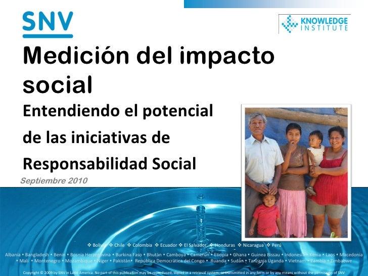 Medición del impacto         social         Entendiendo el potencial         de las iniciativas de         Responsabilidad...