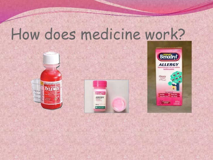 How does medicine work?<br />