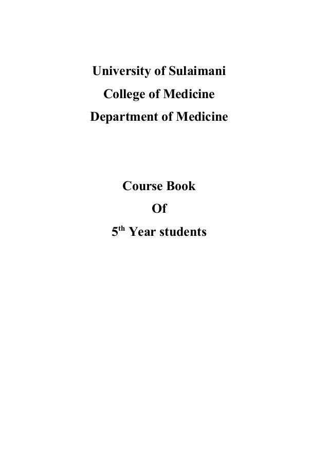 University of Sulaimani College of Medicine Department of Medicine Course Book Of 5th Year students