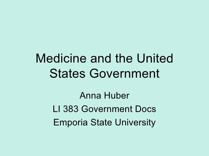 Medicine and the United States Government