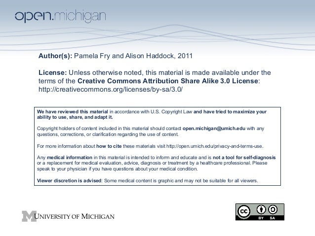 Author(s): Pamela Fry and Alison Haddock, 2011 License: Unless otherwise noted, this material is made available under the ...