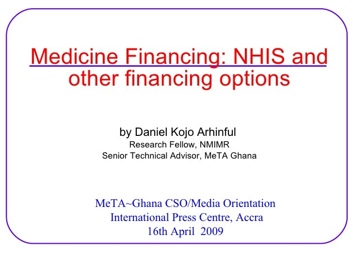 Medicine financing: NHIS and other financing options
