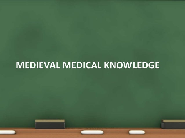 health and medicine of the middle The need for medicine in middle ages was  that person was normally considered to be in good health  not all aspects of medieval medicine were as particularly.