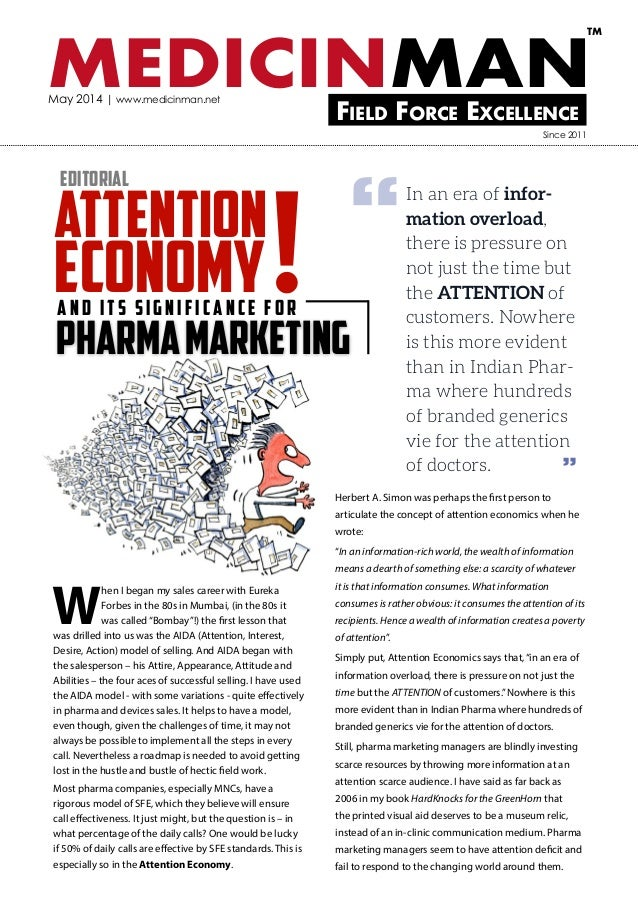 MEDICINMANField Force Excellence TM May 2014 | www.medicinman.net pharmamarketing and its significance for Attention Econo...