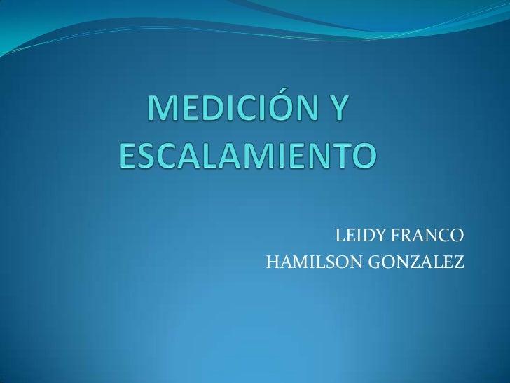 LEIDY FRANCOHAMILSON GONZALEZ