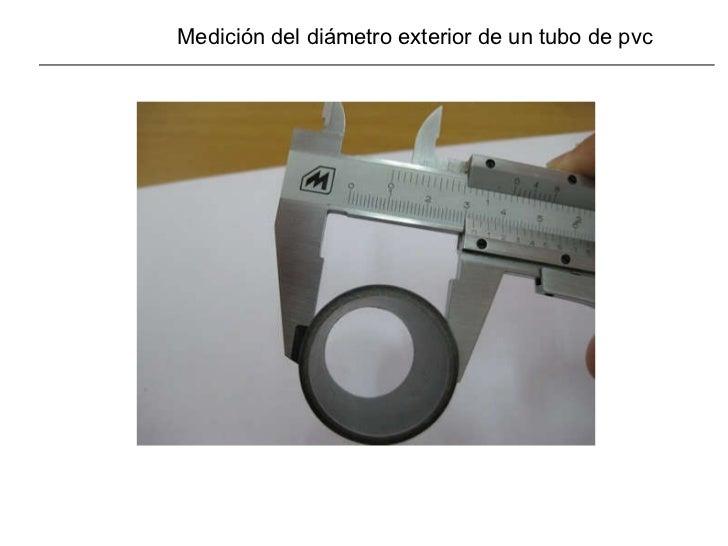 Medición del diámetro exterior de un tubo de pvc