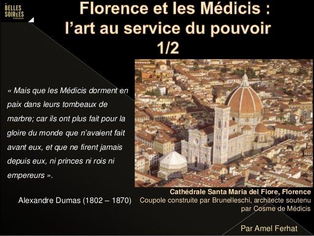 Par Amel Ferhat Cathédrale Santa Maria del Fiore, Florence Coupole construite par Brunelleschi, architecte soutenu par Cos...