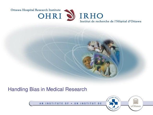 Handling Bias in Medical Research