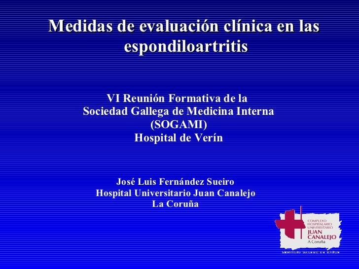 Medidas de Evaluacion Clinica En Las Espondiloartritis